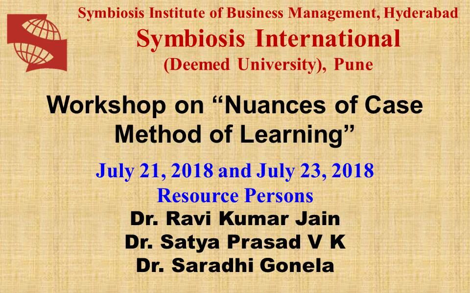 Workshop on Nuances of Case Method of Learning - SIBM Hyderabad